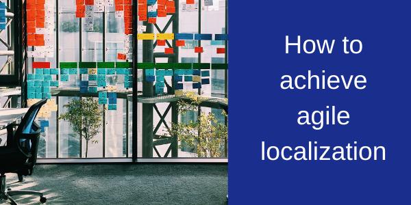 Agile localization